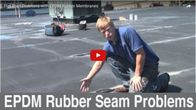 EPDM Rubber Seam Problems - the most common place for EPDM rubber roofs to leak is at the seams - Watch Video
